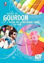 Guide des Ptits Bouts au Pays de Gourdon - édition 2013
