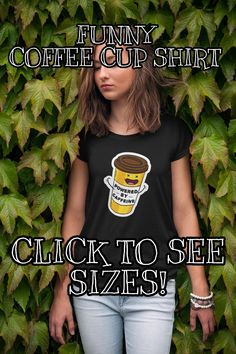 This t shirt is funny, elegant and so comfortable. Looks perfect in EVERY occasions, and reminds people why you're so energic!😏☕ Click the link for details! Coffee World, Funny Coffee Cups, Coffee Accessories, Custom Tee Shirts, Coffee Drinkers, Coffee Lovers, Best Coffee, Shirt Style, Shirt Designs