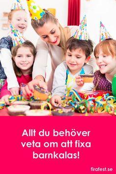 Här finns tips om hur du fixar barnkalaset! Allt från när, hur och var, hur många barn ska man bjuda, hur skickar man inbjudan, ska man ha tema, vad bjuder man på och vad ska man leka? #barnkalas #kalas #inbjudningar #tema #lekar #mat