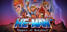 He-Man Tappers of Grayskull - un clicker game con un tocco di GDR!