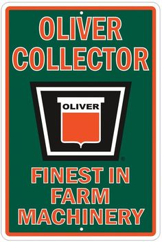 Oliver Tractor Collector Tin Sign