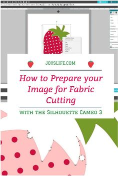 Want to cut fabric with the Silhouette Cameo? Don't miss these tips to prepare your image for fabric cutting! There are so many fun fabric projects that you can create with your Cameo! Silhouette Cameo Machine, Silhouette Cameo Projects, Silhouette Studio, Your Image, Joy, Fabric, Crafts, Strawberry, Tutorials