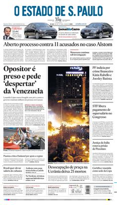 Capa de hoje: Opositor é preso e pede 'despertar' da Venezuela http://oesta.do/1gTt5p0