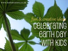 Fun & creative ways to celebrate Earth day with your kids