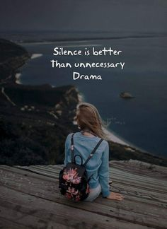 Silence is better than unnecessary drama Silence Quotes, Karma Quotes, Reality Quotes, Mood Quotes, Life Quotes, Qoutes, Quotations, Crazy Girl Quotes, Attitude Quotes For Girls