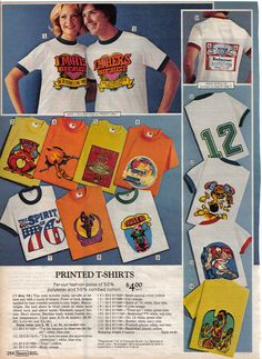 Remember teeshirt shops? You picked out an iron-on transfer and they ironed it on while you waited. Don't think I'll ever forget that smell ...!
