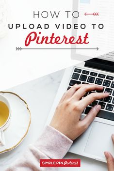 How to upload video to Pinterest! Food, DIY, craft, any tutorial video will work. Follow the steps in this post to get started. #simplepinmedia #simplepinpodcast #pinterestmarketing