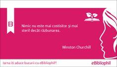 """""""Nimic nu este mai costisitor și mai steril decât răzbunarea."""" Winston Churchill"""
