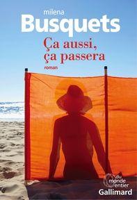 Ça aussi, ça passera, Milena Busquets ~ Le Bouquinovore