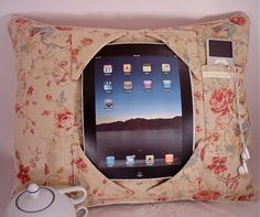 Shabby Chic iPad Pillow to craddle your iPad  by susanskeepsake, $56.00    Needs better fabric, but an awesome idea