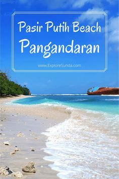 Pasir Putih, the best beach in Pangandaran | What to expect | Things to do | How to go to Pasir Putih beach | #ExploreSunda #PasirPutih #Pangandaran Things To Do, Good Things, Top Destinations, Nature Reserve, Travel Guide, Explore, Beach, Places, Water
