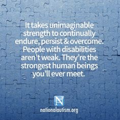 ❤️unimaginable strength to continually endure, persist and overcome. Strongest human beings #autism #awareness