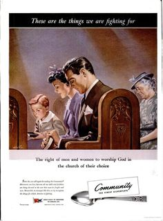 These are the things we are fighting for - ad for Community silver, 1942