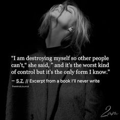 I Am Destroying Myself So Other People Can't - https://themindsjournal.com/destroying-people-cant/