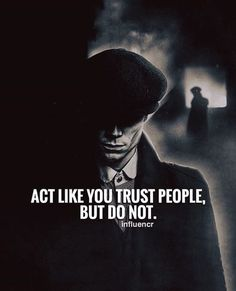 Act like you trust people but dont. – Patrick Act like you trust people but dont. Act like you trust people but dont. Dark Quotes, Strong Quotes, Wisdom Quotes, True Quotes, Words Quotes, Positive Quotes, Motivational Quotes, Inspirational Quotes, Sayings