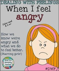 When I Feel #Angry starring girls #DWF 'How I know when I am angry, and ways I can help myself feel better.'