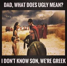 Greeks are the sexiest. Greek Memes, Funny Greek, Greek Quotes, Greek Sayings, Sparta Quotes, Greek Christmas, Ems Humor, Learn Greek, Greek Girl