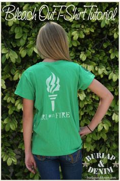 Tutorial for Bleached T Shirts for Girls Camp - Camp Theme was B.R.A.V.E. - Believe, Repent, Ask, Venture, Endure