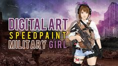 Digital Art Military Girl [Speedpaint]