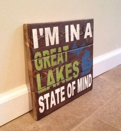 Great Lakes State Of Mind sign  wood wall art by MittenMadeDesigns, $15.00