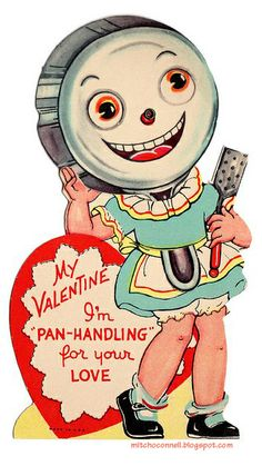 Mitch O'Connell: The Top 100 Most Strange, Odd, Perplexing and Unintentionally Funny Vintage Valentine Cards EVER!