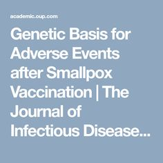 Genetic Basis for Adverse Events after Smallpox Vaccination | The Journal of Infectious Diseases | Oxford Academic