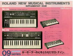 The Roland SH 09 (synthesizer) @nd RS 09 (strings/organ), Launched Around 1980, No Midi Included At That Time....But They Have Some Nice Sounds.