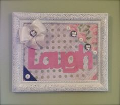Cottage chic, handmade, wall decor, wall art, distressed finish, ribbons and buttons, Shabby chic, girls room, pink and green, laugh word art