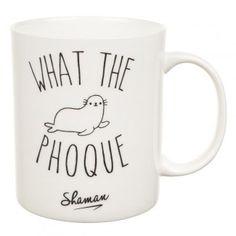 Mug What The Phoque