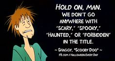 How about you? Do you go anywhere with Scary,Spooky, Haunted or Forbidden in the title or are you with Scooby Doo's Shaggy? #halloweenshows