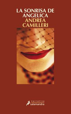 Buy La sonrisa de Angelica (Salvo Montalbano by Andrea Camilleri and Read this Book on Kobo's Free Apps. Discover Kobo's Vast Collection of Ebooks and Audiobooks Today - Over 4 Million Titles! I Love Books, This Book, Andrea Camilleri, Book Lovers, Audiobooks, Spanish, Fiction, Novels, Ebooks