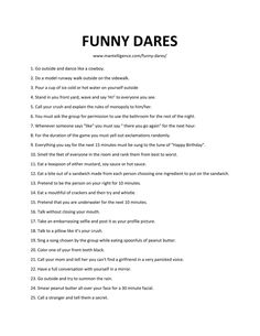 Use these 47 funny dares to quickly + humorously spice up a truth or dare (or a conversation) when you run out of dares and/or questions to ask. Funny Truth Or Dare, Good Truth Or Dares, Truth Or Dare Games, Truth Or Dare Questions, Truth And Dare, Fun Questions To Ask, Sleepover Party Games, Things To Do At A Sleepover, Bucket Lists