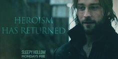 I love watching Sleepy Hollow.