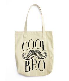 Cool Bro- Tote