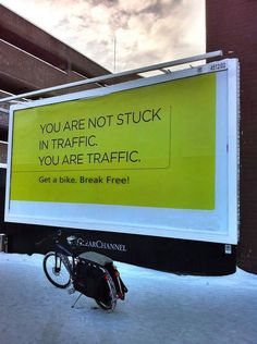 You are not stuck in traffic. You are traffic. Get a bike. Break Free! VELORUTION FTW