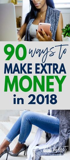 Looking for ideas to earn extra money? Here's a list of 90 different ideas to make extra money in 2018 so you can pay off debt, save more, travel, and live abundantly. #sidehustles #makeextramoney #makemoney