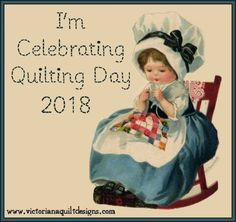 Happy Quilting Day! To celebrate today, I'm hosting a virtual Stitching Party on my Facebook page.  https://www.facebook.com/VictorianaQuiltDesigns Will you come join us with some stitching? Say hello & post your pictures in the comments - Everyone's Welcome to Join Us! ❤️  #quilting #NationalQuiltingDay