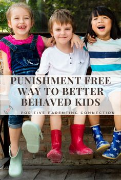 A great article on how to achieve better behaved kids without punishing. Positive parenting / positive discipline / gentle parenting / attachment parenting / behaviour / tantrum