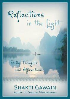 Reflections of the light Shakti Gawain balancedwomensblog.com
