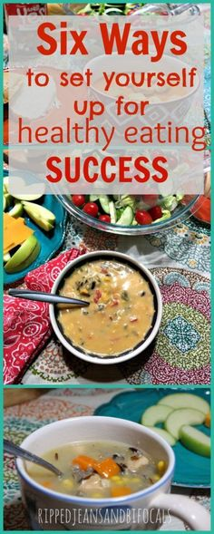 Six ways to set yourself up for healthy eating success|Ripped Jeans and Bifocals