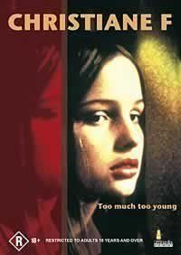 Christiane F. (1981).   This movie portrays the drug scene in Berlin in the 1970s, following tape recordings of Christiane F. 14-year-old.  Director: Uli Edel.