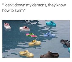 The fact the people are starting to like crocs again makes me lose faith in humanity