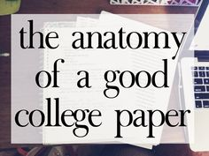 tips and tricks for writing a clear and organized college paper.