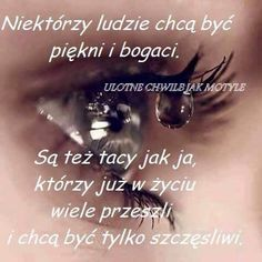 Ulotne Chwile Jak Motyle. Motto, Bff, Nostalgia, Wisdom, Thoughts, Humor, Words, Quotes, Inspiration