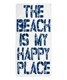 Love this White 'Happy Place' Beach Towel on #zulily! #zulilyfinds