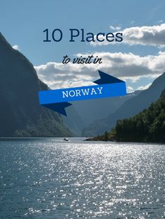 10 Places To Visit in Norway