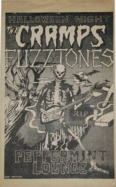 """Poster for a Halloween gig of The Cramps & The Fuzztones at New York's old Peppermint Lounge on Oct. The opening act was a cover band which performed under the assumed name """"It Crawled From the South"""", later known as… R. Rock Posters, Band Posters, Concert Posters, Music Posters, Music Artwork, Art Music, Rock & Pop, Punk Poster, Music Flyer"""