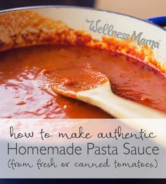 Authentic Homemade Pasta Sauce (Fresh or Canned Tomatoes)  Make amazing homemade pasta sauce with fresh or canned tomatoes! This authentic recipe only fresh or canned tomatoes and spices for the perfect sauce.