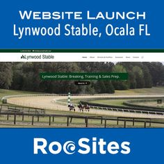 Websites Launch: Congrats to Lynwood Stable of Ocala FL on your new responsive website.  Lynwood Stable is one Ocalas most successful breaking and training outfits. Their recent graduates include the undefeated Songbird as well as champion Honor Code. With over 100 years of combined experience they can assist you with all your breaking training and sales prep needs.  #Ocala #HorseRacing #HorseRacingWebsites #EquineWebsites #ResponsiveDesign #WordPress