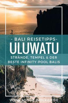 Uluwatu – Tempel, einsame Buchten und der schönste Infinity-Pool auf Bali